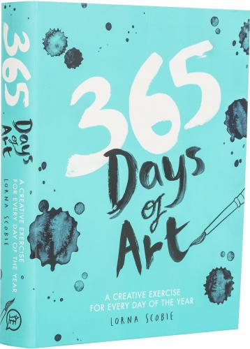 книга 365 Days of Art: A Creative Exercise for Every Day of the Year, автор: Lorna Scobie