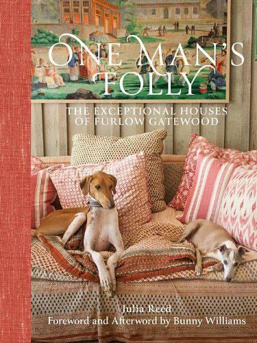 книга One Man's Folly: The Exceptional Houses of Furlow Gatewood, автор: Text by Julia Reed, Foreword by Bunny Williams, Photographed by Paul Costello and Rodney Collins