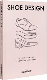 Fashionary Shoe Design: A Handbook for Footwear Designers, автор: