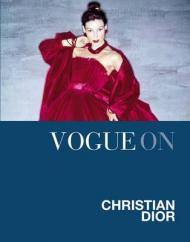 Vogue on: Christian Dior, автор: Charlotte Sinclair