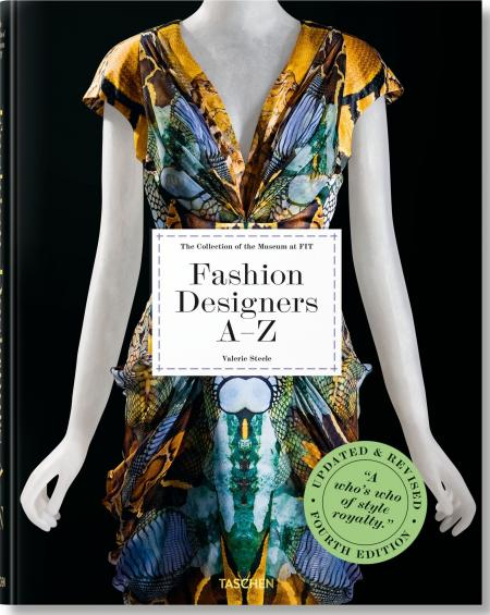 книга Fashion Designers A–Z. Updated 2020 Edition, автор: Valerie Steele, Colleen Hill, Suzy Menkes, Robert Nippoldt