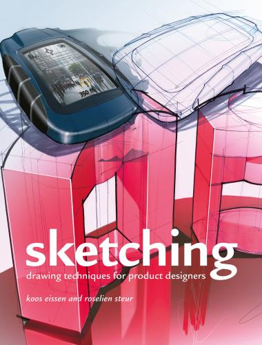 книга Sketching: Drawing Techniques for Product Designers, автор: Roselien Steur