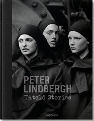Lindbergh. Untold Stories, автор: Peter Lindbergh, Felix Krämer, Wim Wenders