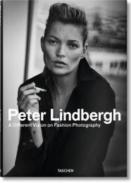Peter Lindbergh. A Different Vision on Fashion Photography, автор: Peter Lindbergh, Thierry-Maxime Loriot