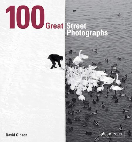 книга 100 Great Street Photographs: Paperback Edition, автор: David Gibson