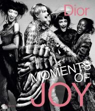 Dior: Moments of Joy, автор: Muriel Teodori